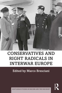Cover Conservatives and Right Radicals in Interwar Europe