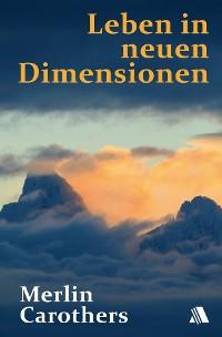 Cover Leben in neuen Dimensionen