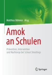 Cover Amok an Schulen