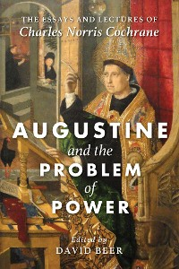 Cover Augustine and the Problem of Power
