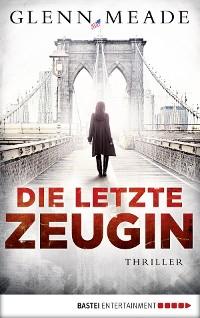 Cover Die letzte Zeugin