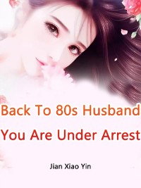 Cover Back To 80s: Husband, You Are Under Arrest