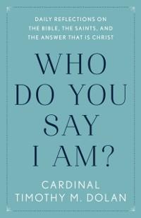 Cover Who Do You Say I Am?