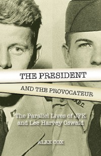 Cover The President and the Provocateur