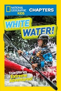 Cover National Geographic Kids Chapters: White Water