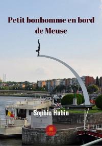 Cover Petit bonhomme en bord de Meuse