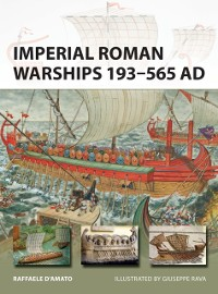 Cover Imperial Roman Warships 193 565 AD