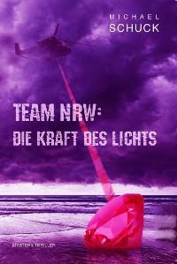 Cover Team NRW: Die Kraft des Lichts