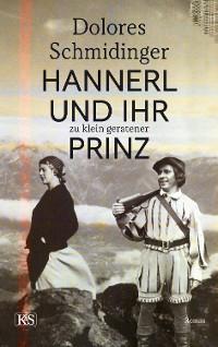 Cover Hannerl und ihr zu klein geratener Prinz