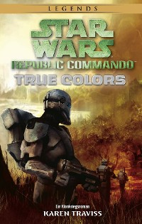 Cover Star Wars: Republic Commando - True Colors