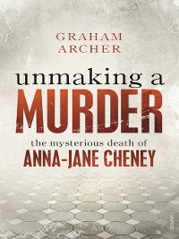 Cover Unmaking a Murder