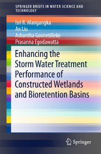 Cover Enhancing the Storm Water Treatment Performance of Constructed Wetlands and Bioretention Basins