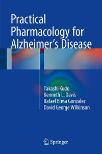 Cover Practical Pharmacology for Alzheimer's Disease