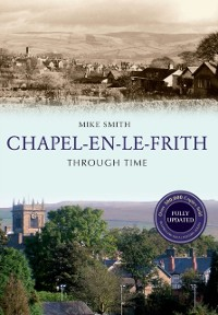 Cover Chapel-en-le-Frith Through Time Revised Edition