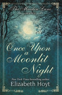 Cover Once Upon a Moonlit Night: A Maiden Lane Novella