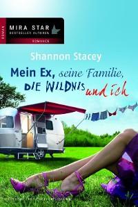 Cover Mein Ex, seine Familie, die Wildnis und ich