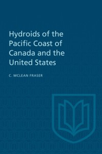 Cover Hydroids of the Pacific Coast of Canada and the United States