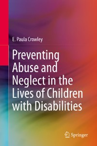 Cover Preventing Abuse and Neglect in the Lives of Children with Disabilities