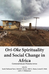 Cover Ori-Oke Spirituality and Social Change in Africa