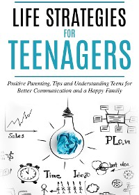 Cover Life Strategies for Teenagers