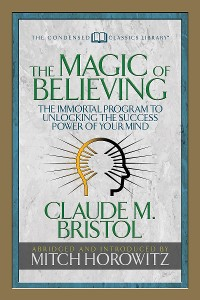 Cover The Magic of Believing (Condensed Classics)