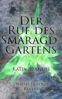 Cover Der Ruf des Smaragdgartens