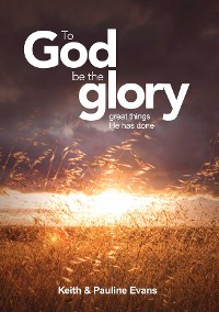Cover To God Be The Glory