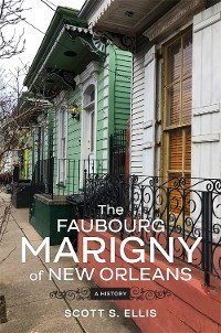 Cover The Faubourg Marigny of New Orleans