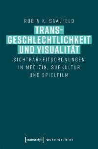 Cover Transgeschlechtlichkeit und Visualität