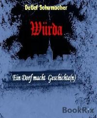 Cover Würda - ein Dorf macht Geschichte(n)