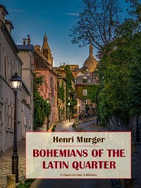 Cover Bohemians of the Latin Quarter