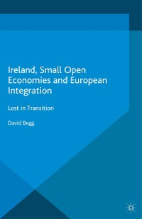 Cover Ireland, Small Open Economies and European Integration