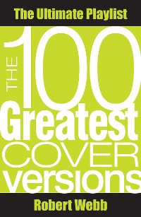Cover 100 Greatest Cover Versions