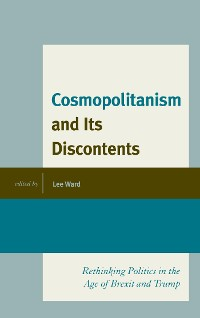 Cover Cosmopolitanism and Its Discontents