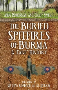 Cover The Buried Spitfires of Burma