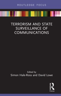 Cover Terrorism and State Surveillance of Communications