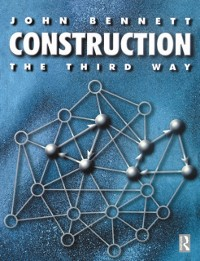 Cover Construction the Third Way