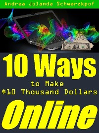 Cover 10 Ways To Make $10 Thousand Dollars Online