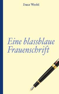 Cover Franz Werfel: Eine blassblaue Frauenschrift