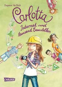 Cover Carlotta 5: Carlotta - Internat und tausend Baustellen