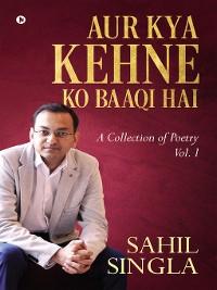 Cover Aur Kya Kehne ko Baaqi Hai
