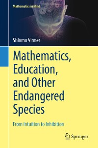 Cover Mathematics, Education, and Other Endangered Species