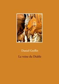 Cover La veine du Diable