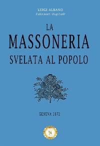 Cover La Massoneria svelata al Popolo