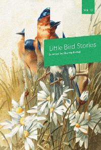 Cover Little Bird Stories, Volume 10
