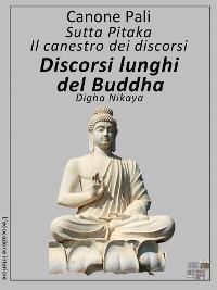 Cover Discorsi lunghi del Buddha