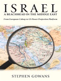Cover Israel, a Beachhead in the Middle East