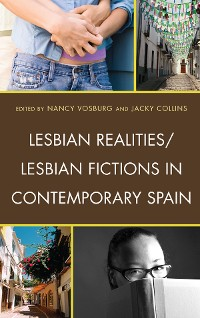 Cover Lesbian Realities/Lesbian Fictions in Contemporary Spain