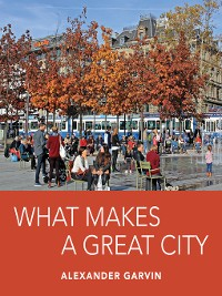Cover What Makes a Great City