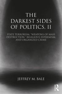 Cover Darkest Sides of Politics, II